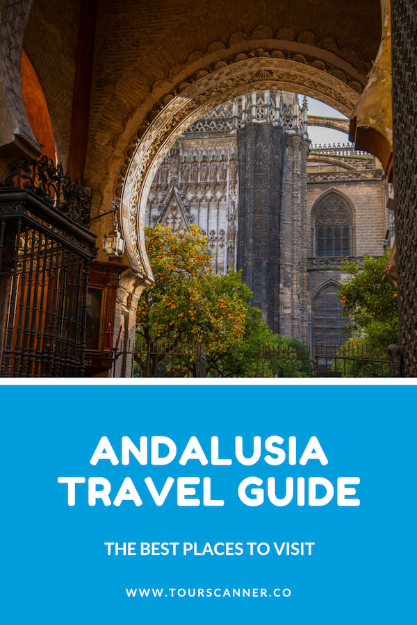Andalusia Travel Guide Pinterest