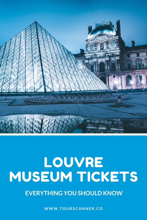 Louvre Museum Tickets Pinterest