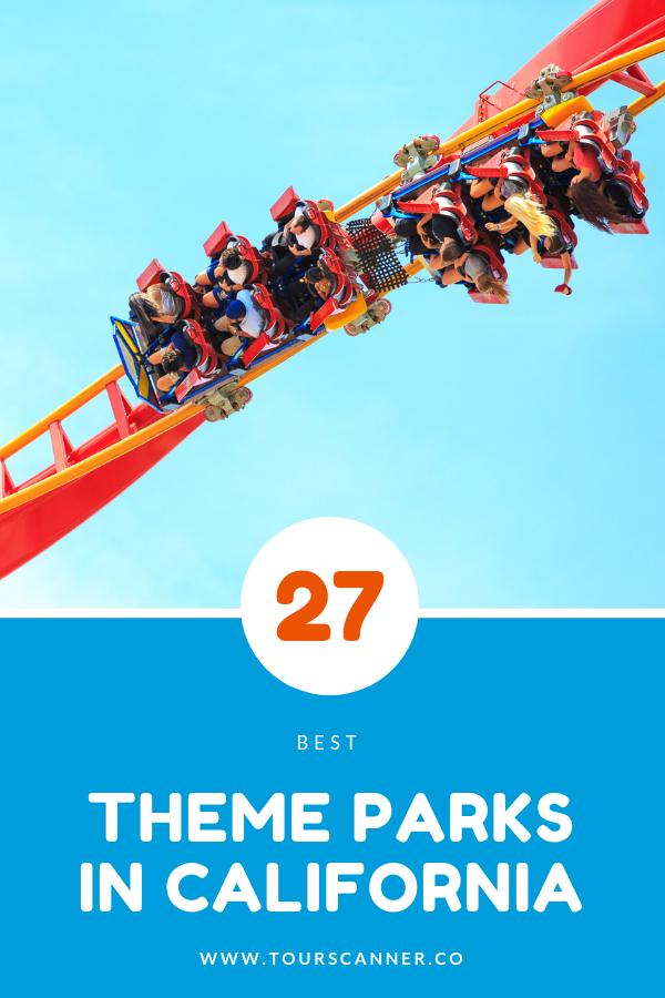 27 meilleurs parcs d'attractions en Californie