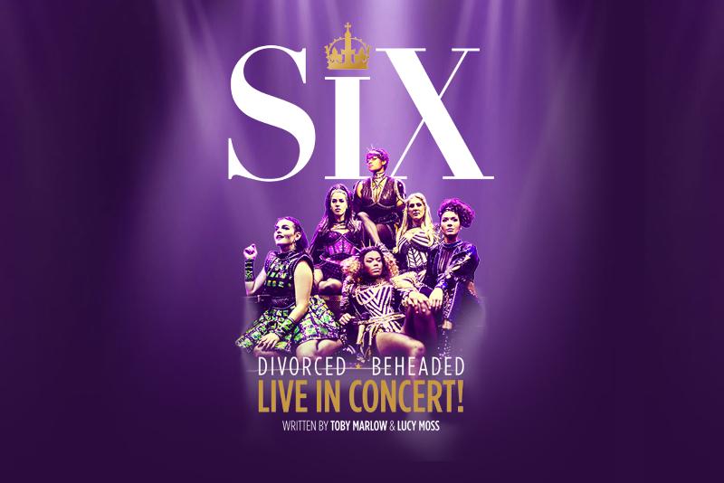 Six - Meilleures Comédies Musicales à voir à Londres en 2019/2020
